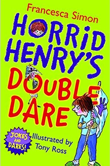 Horrid Henry's Double Dare - Francesca Simon