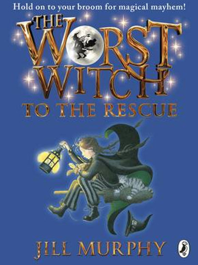 The Worst Witch to the Rescue - The Worst Witch (Paperback) Jill Murphy