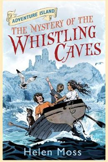 Adventure Island: The Mystery of the Whistling Caves: 1 - Helen Moss