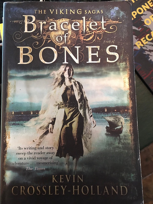 The Viking Sagas: Bracelet of Bones: Book 1 - Kevin Crossley-Holland
