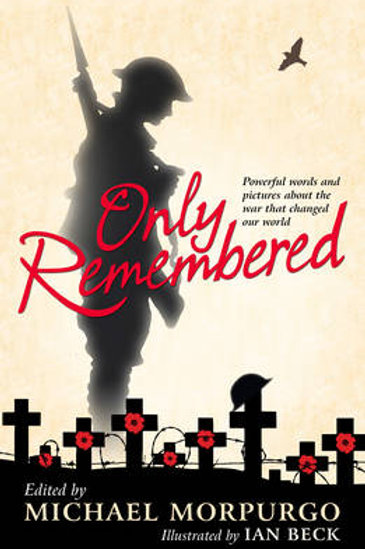 Only Remembered edited by Michael Morpurgo