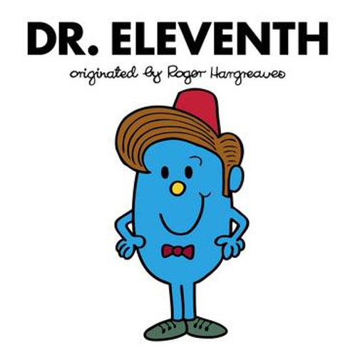 Dr. Eleventh originated by Roger Hargreaves