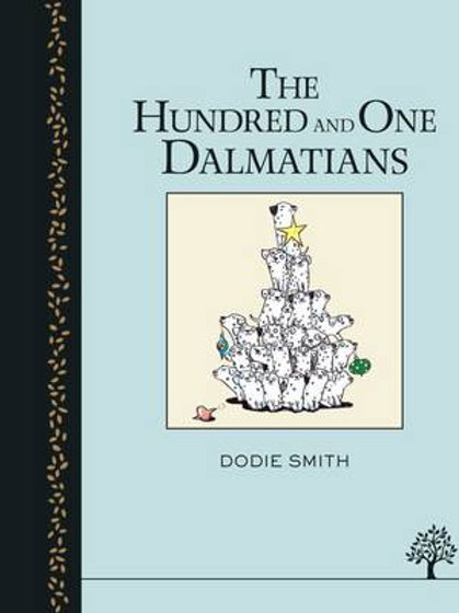 One Hundred and One Dalmatians - 101 Dalmations (Hardback) Dodie Smith