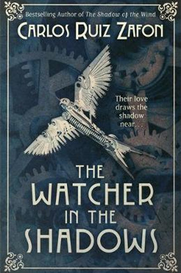 The Watcher in the Shadows (Paperback) Carlos Ruiz Zafon (author)