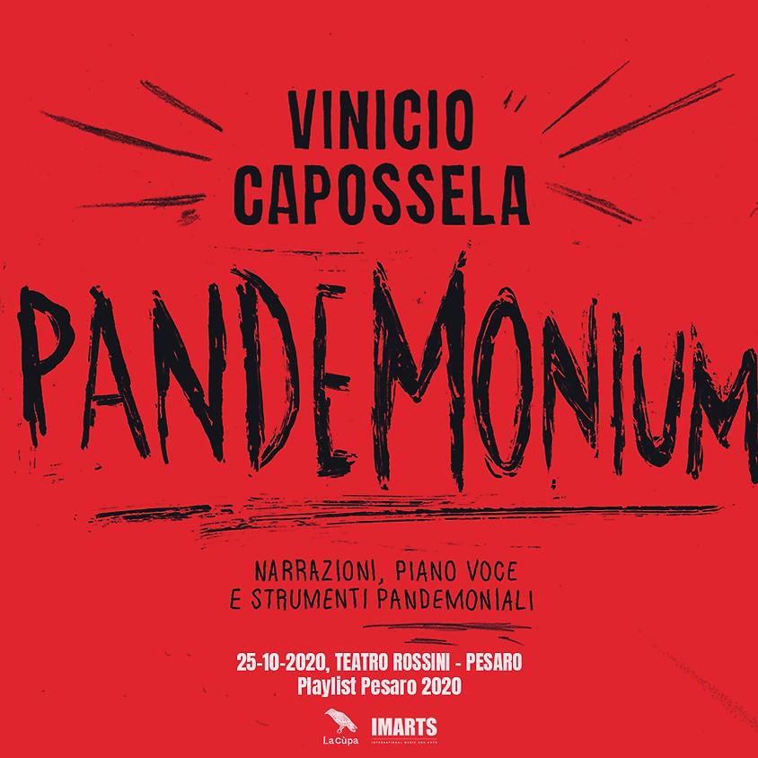 PANDEMONIUM • Teatro Rossini // Pesaro