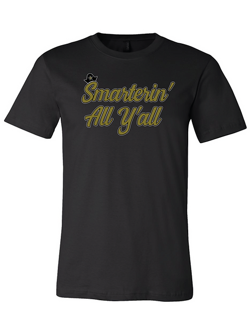 Smarterin' All Y'all T-shirt