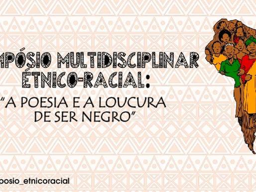 Tema do I Simpósio Multidisciplinar Étnico-Racial atrai estudantes e profissionais de diversas áreas