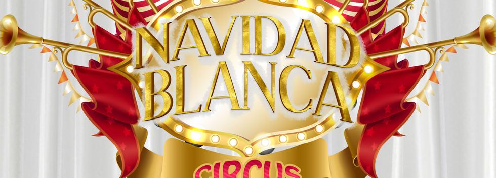 NAVIDAD-BLANCA-CIRCUS2.jpg