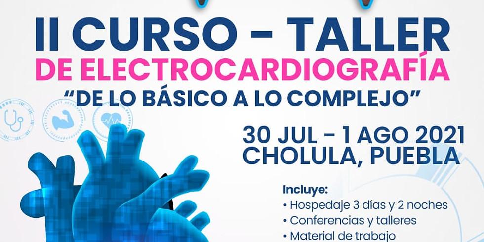 """II CURSO - TALLER DE ELECTROCARDIOGRAFIA """"DE LO BASICO A LO COMPLEJO"""""""