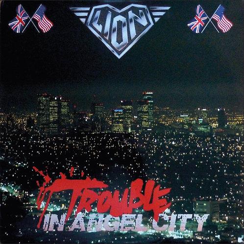 Lion - Trouble In Angel City (Remastered+ Bonus Tracks)