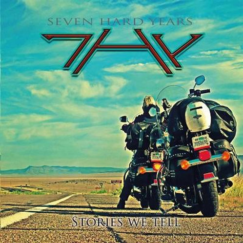 7HY (Seven Hard Years) - Stories We Tell