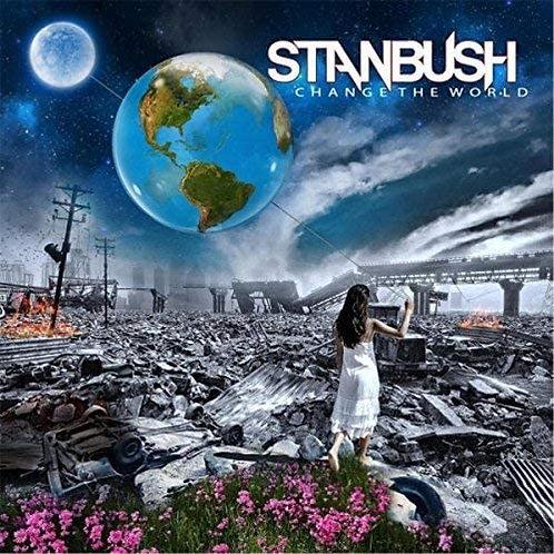 Stan Bush - Change The World