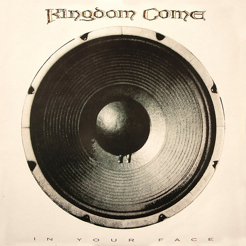 Kingdom Come - In Your Face (Remastered + Bonus Tracks)