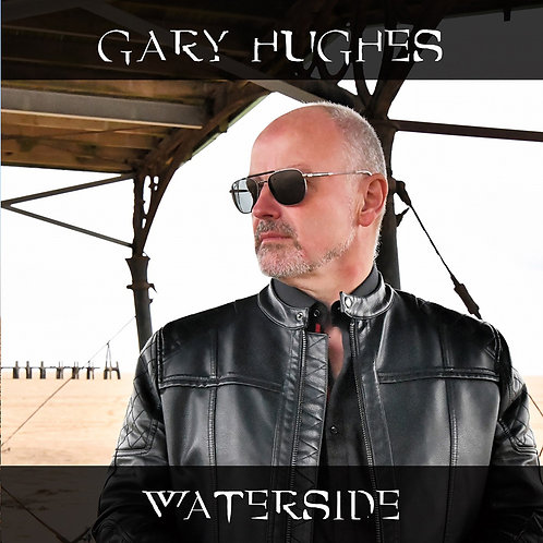 Gary Hughes - Waterside