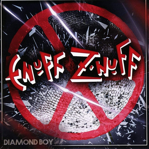 Enuff Z'Nuff - Diamond Boy