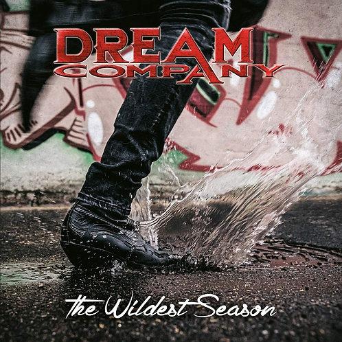 Dream Company - The Wildest Season