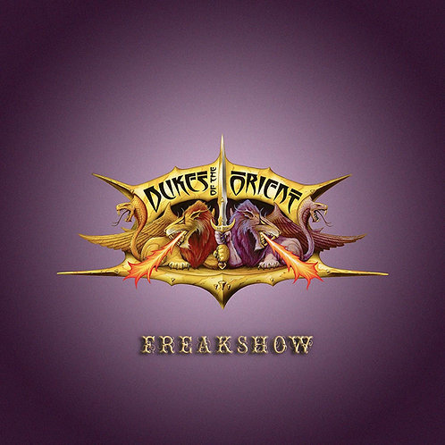 Dukes Of The Orient - Freakshow