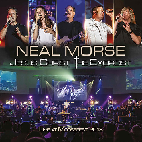 Neal Morse - Jesus Christ The Exorcist - Live At Morsefest 2018 (2CD+DVD)