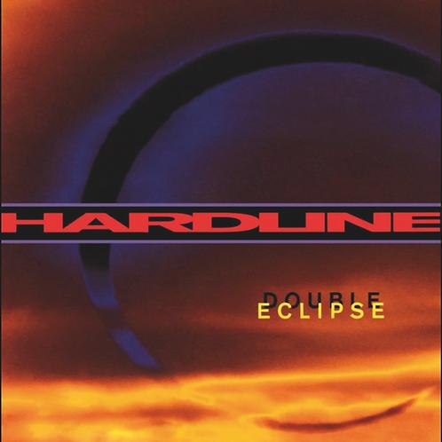 Hardline - Double Eclipse (Remastered + Bonus Tracks)