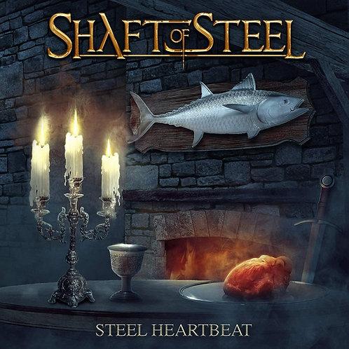 Shaft Of Steel - Steel Heartbeat