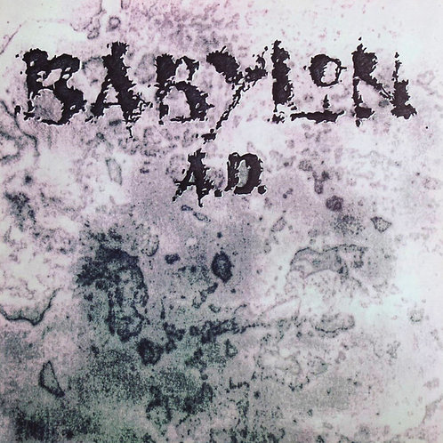 Babylon A.D. - Babylon A.D. (Remastered + Bonus Tracks)