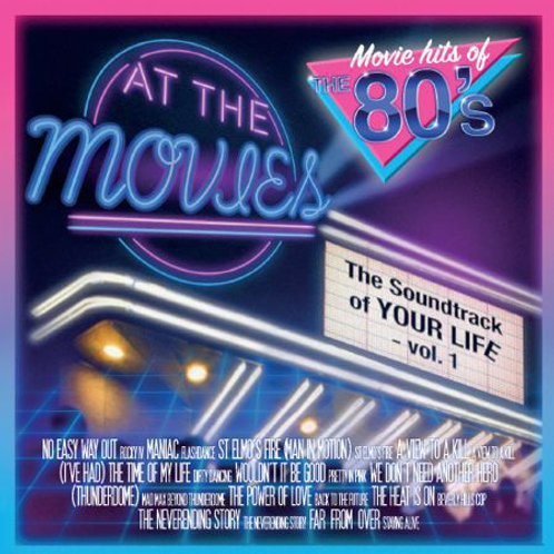 At The Movies - The Soundtrack Of Your Life Vol 1