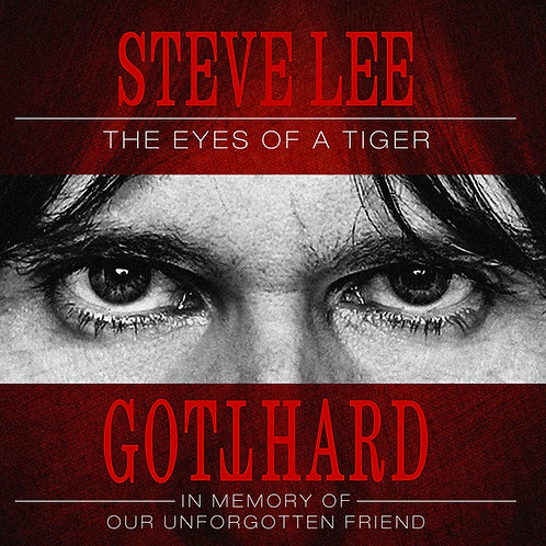 Gotthard - Steve Lee - The Eyes Of A Tiger