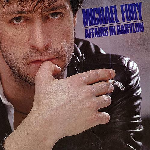 Michael Fury - Affairs In Babylon
