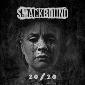 Smackbound - 20/20 (12/06/2020)
