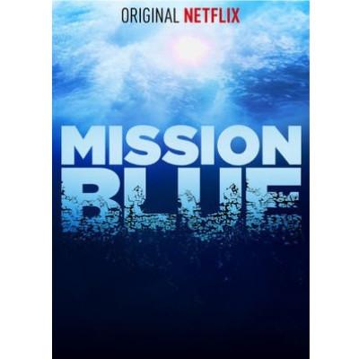 Foto do documentário Mission Blue. Na parte superior está escrito 'Original Netflix' e ao fundo temos o fundo do oceano.