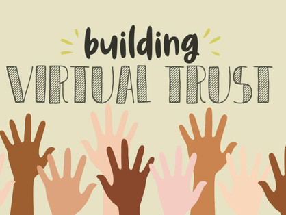Building Virtual Trust (but is it real?)