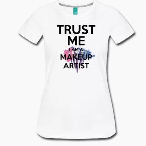 Trust Me MUA TEE