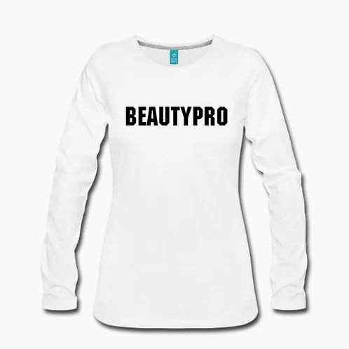 Beauty Pro Long Sleeve T Shirt