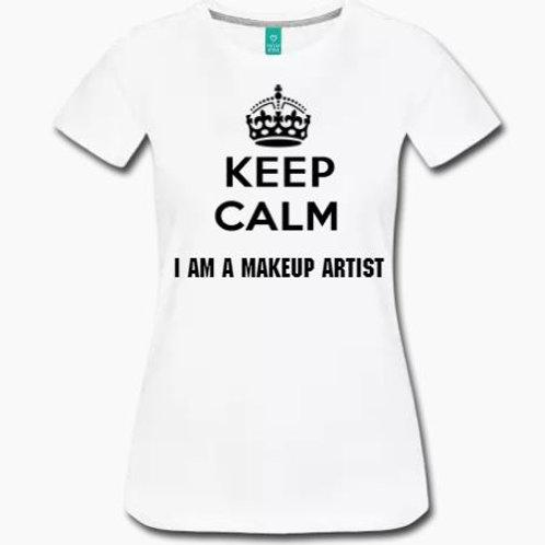 Keep Calm MakeUp Artist Tee