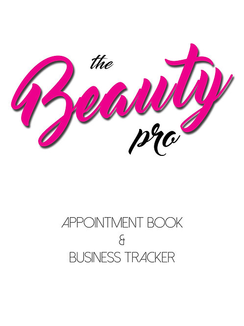 Beauty Pro Appointment Book & Business Tracker