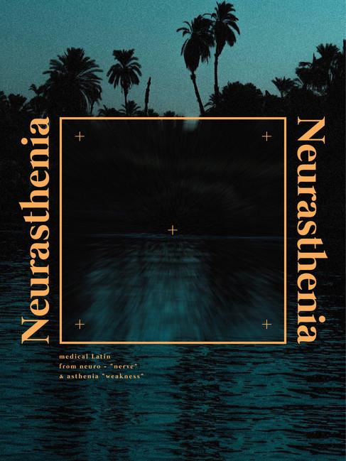 Neurasthenia Poster