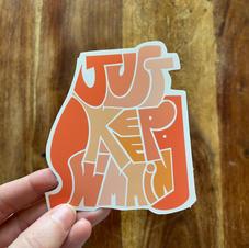 """Just Keep Swimming"" Sticker"