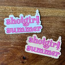"""""""Shot Girl Summer"""" Sticker"""
