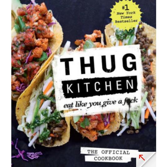 Thug Kitchen - Organic Recipe Book