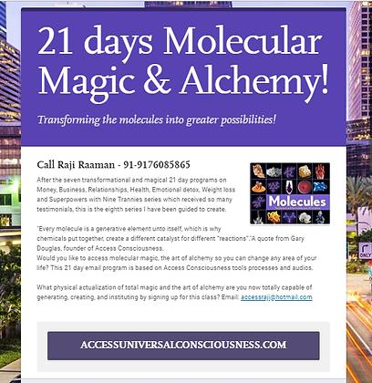 21 days to Molecular Magic & Alchemy