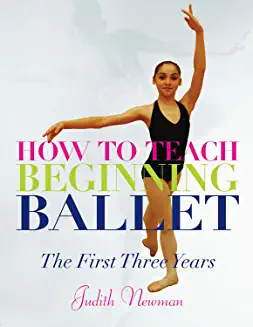 How to Teach Beginning Ballet: The First Three Years