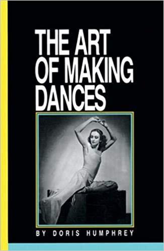 The Art of Making Dances