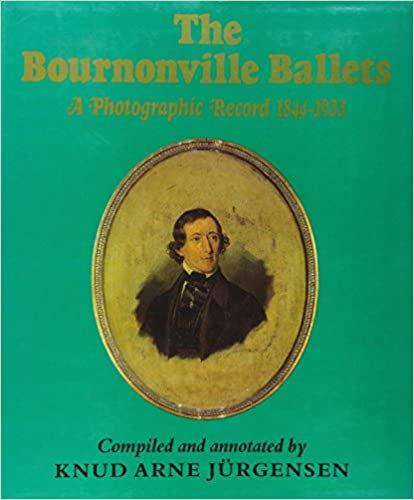 Bournonville Ballet: A Photographic Record, 1844-1933