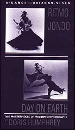 Dance Works of Doris Humphrey Part 2: Ritmo Jondo/Day On Earth