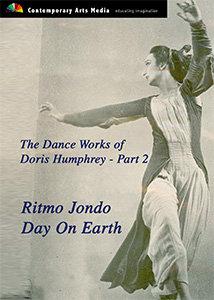 Dance Works of Doris Humphrey Part 2: Ritmo Jondo/Day On Earth