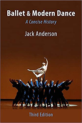 Ballet and Modern Dance: A Concise History 3rd Edition