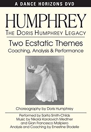 Doris Humphrey Legacy: Two Ecstatic Themes DVD