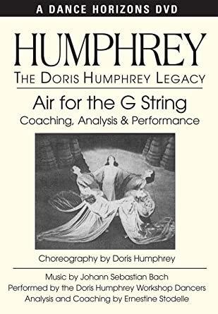 Doris Humphrey Legacy: Air for the G String DVD