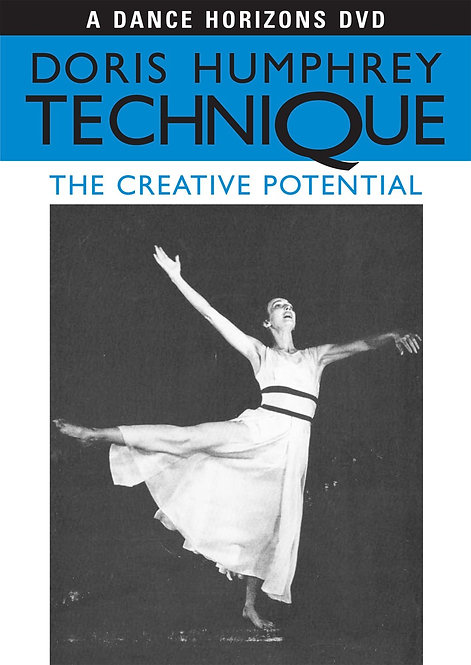 Doris Humphrey Technique: The Creative Potential
