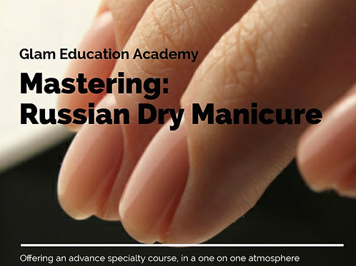 Mastering The Russian Manicure 1:1 Course